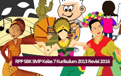 Download RPP SBK SMP Kelas 7 Kurikulum 2013 Revisi 2016