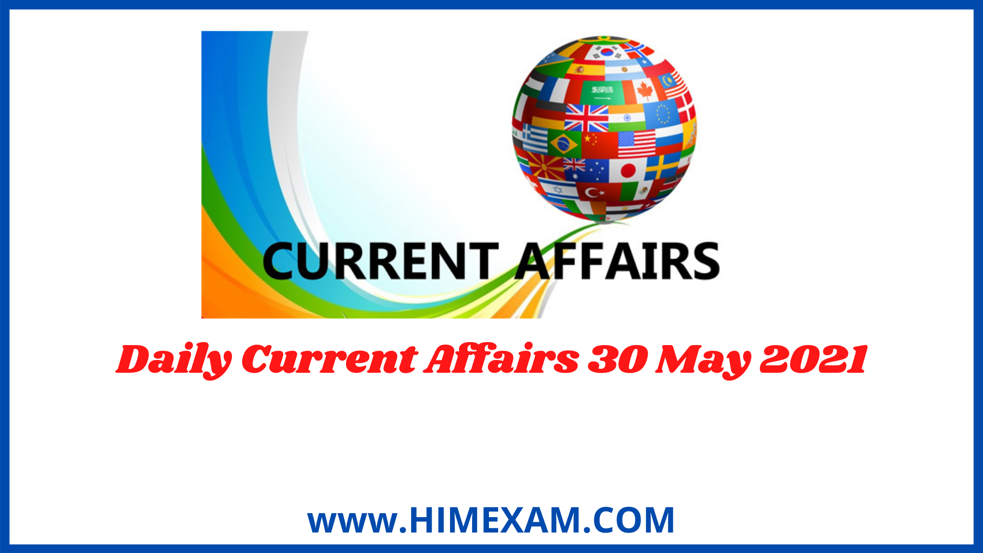Daily Current Affairs 30 May 2021