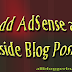 How To Put AdSense Ad Anywhere Inside Blog Post