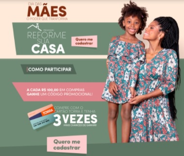 Cadastrar Promoção Torra Reforme Sua Casa Dia das Mães 2021 - Prêmio 50 Mil