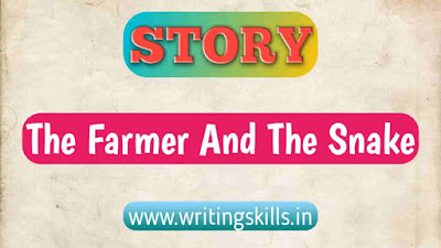 Story the farmer and the snake, the farmer and the snake story