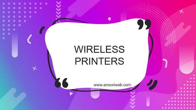Wireless Printers, How Are They Beneficial ?