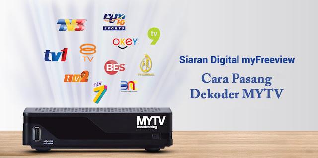 Cara Pasang Dekoder MYTV Dengan Betul Dan Dapatkan Siaran Untuk Tahun 2020