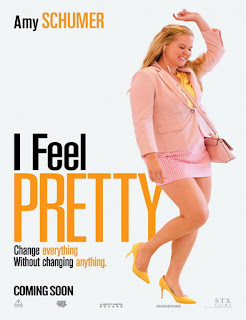I Feel Pretty  Sexy por accidente   2018