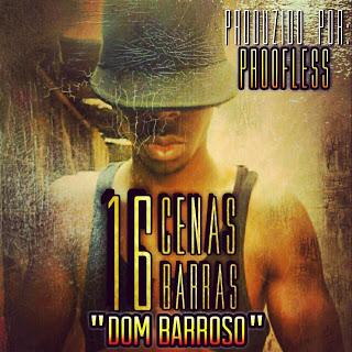 16 Cenas - Dom Barroso (Prod. Proofless)