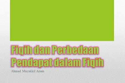 Fiqih dan Perbedaan Pendapat dalam Fiqih Ppt.