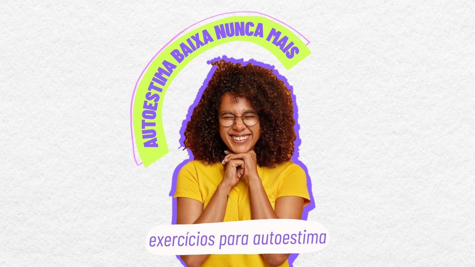 exercicios para autoestima