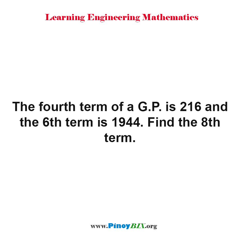 Find the 8th term of the Geometric Progression