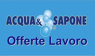 adessolavoro - Selezioni addetti vendita Acqua e Sapone