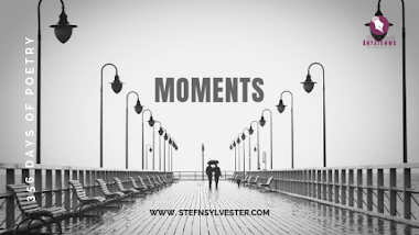 Moments | Stefn Sylvester Anyatonwu