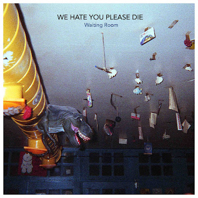 "We hate you please die sort son nouvel EP ""Waiting Room"" avec le single ""Good Cie""."