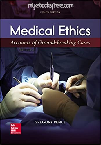 Medical Ethics Pdf Book 8e by Pence