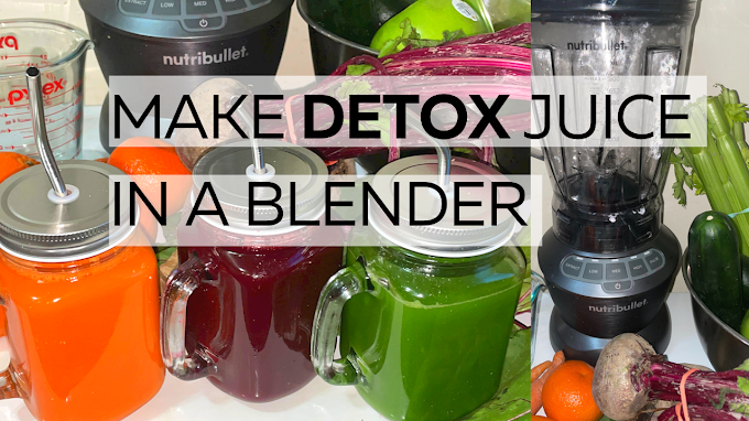 3 Detox Juice Recipes With A Blender | How to Juice With A Blender