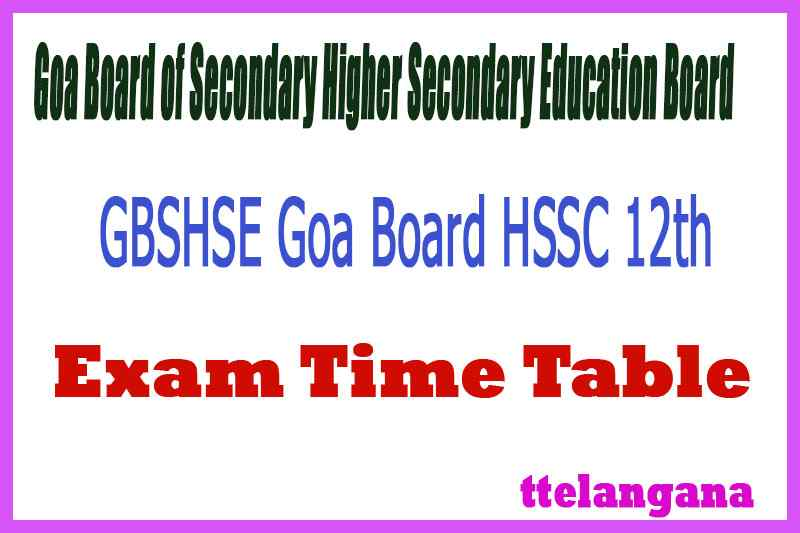 GBSHSE Goa Board of Secondary Higher Secondary Education Board 12th Time Table