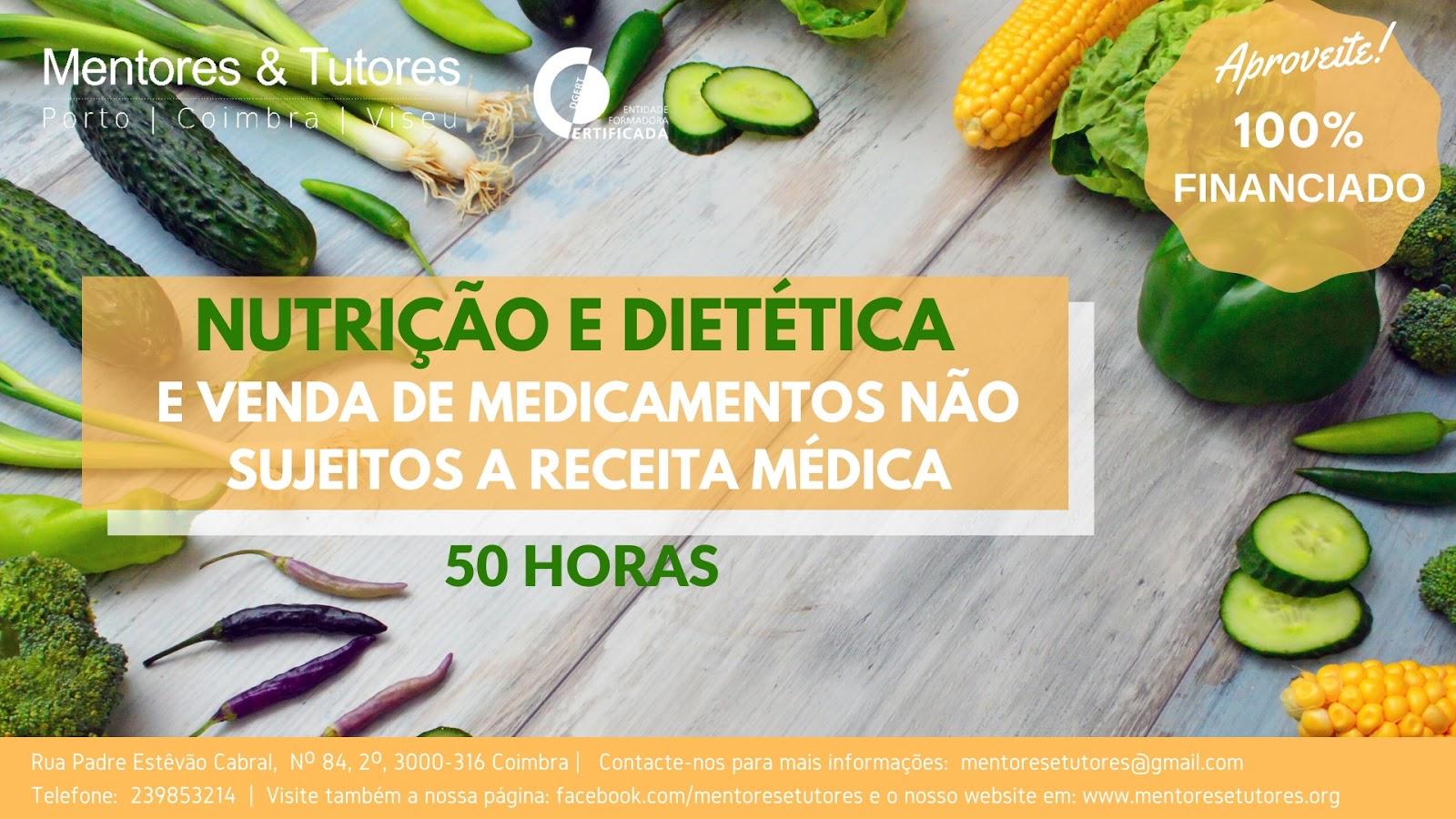 Coimbra – Curso gratuito de NUTRIÇÃO E DIETÉTICA e Venda de Medicamentos não sujeitos a Receita Médica