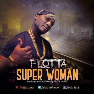 Download Music Mp3:- Flotta – Super Woman