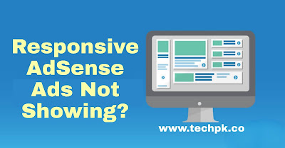 AdSense: How to Overcome Responsive AdSense Ads That Don't Appear (Blank)