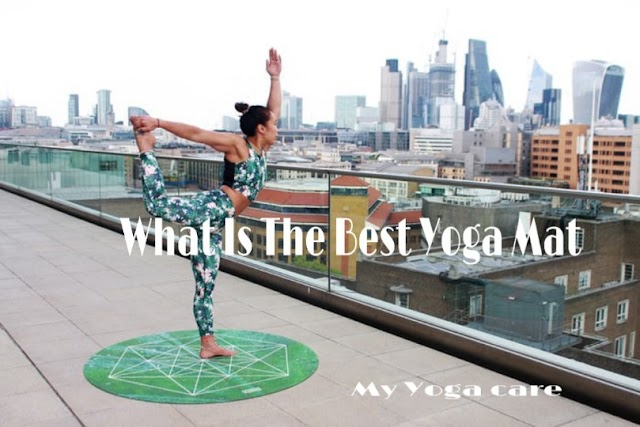 What Is The Best Yoga Mat