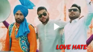LOVE HATE LYRICS – Raj Dhillon – Karan Aujla