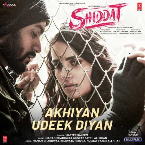 Akhiyan Udeek Diyan Lyrics – Master Saleem | Shiddat