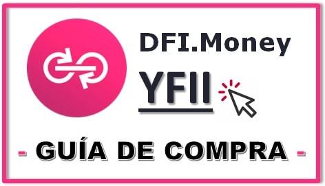 Cómo Comprar Criptomoneda DFI.MONEY (YFII) Tutorial Actualizado
