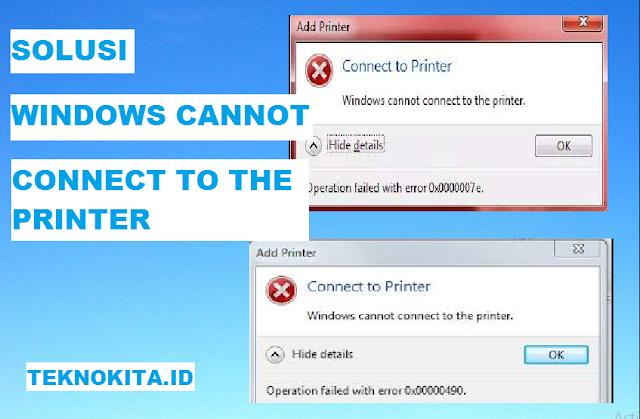 cara mengatasi wondows cannot connect to the printer