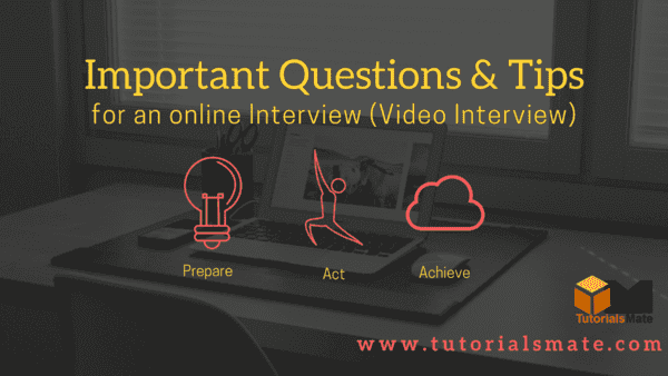 Online Interview Questions and Tips