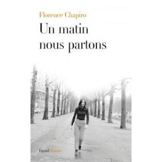 Un matin nous partons - Florencce SHAPIRO - Editions FAYARD
