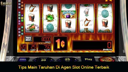 Tips Main Taruhan Di Agen Slot Online Terbaik