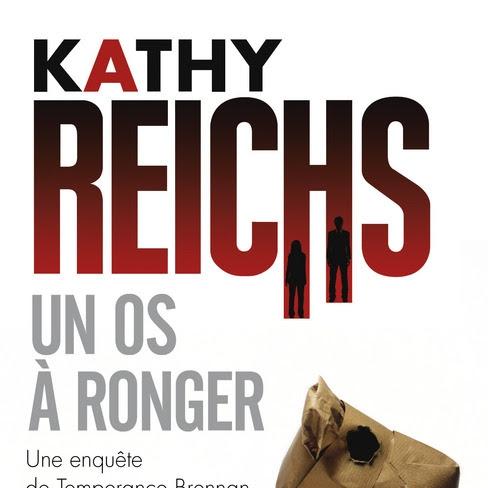 Un os à ronger de Kathy Reichs