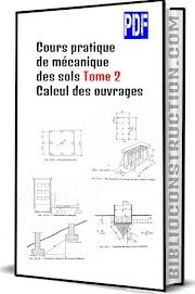 Cours pratique de mécanique des sols Tome 2 – Calcul des ouvrages pdf