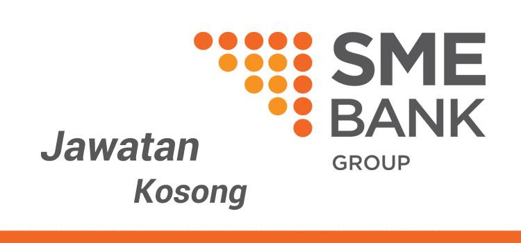 Jawatan Kosong SME Bank Group