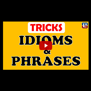 Idioms & Phrases   English   SSC CGL   IBPS RRB PO   CPO   CLERK   SBI   RBI   SO