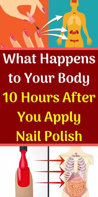 What Happens to Your Body 10 Hours After You Apply Nail Polish