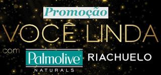 Participar da Promoção Palmolive Você Linda Riachuelo