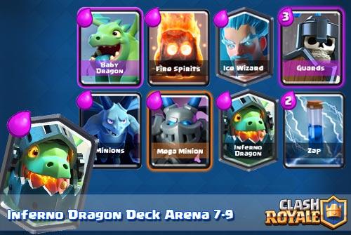 Deck Inferno Dragon Arena 7 8 9 Clash Royale