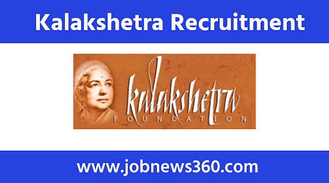 Kalakshetra Chennai Recruitment 2020 for Tutor
