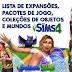 The Sims 4 - Lista de Expansões, Pacotes de Jogo, Coleções de Objetos e Mundos