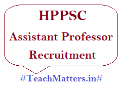 image: HPPSC Assistant Professor Recruitment 2020 @ TeachMatters
