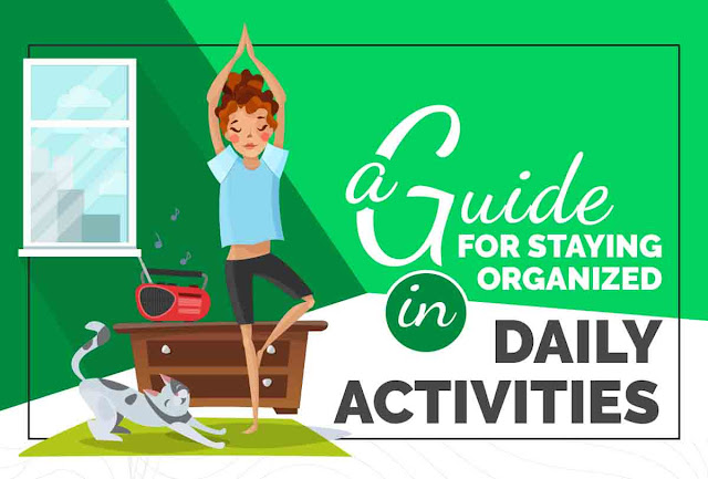 A Guide for Staying Organized in Daily Activities #infographic