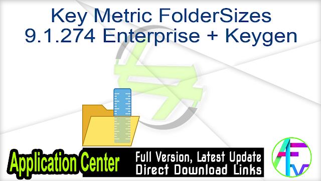 Key Metric FolderSizes 9.1.274 Enterprise + Keygen