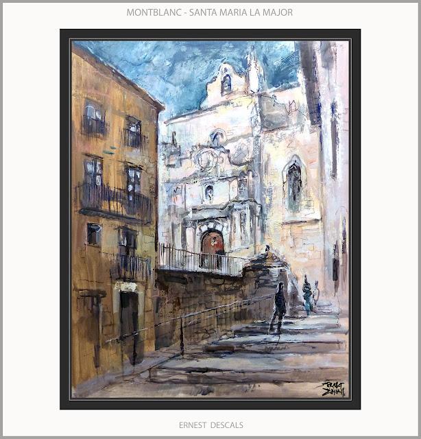 MONTBLANC-PINTURA-ESGLESIA-SANTA MARIA-MAJOR-PAISATGES-TARRAGONA-CATALUNYA-QUADRES-ARTISTA-PINTOR-ERNEST DESCALS-
