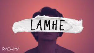 Lamhe Lyrics – Raghav Chaitanya