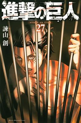 進撃の巨人 コミックス 第27巻 | 諫山創(Isayama Hajime) | Attack on Titan Volumes