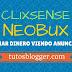 Ganar dinero viendo anuncios (y otras tareas): ClixSense y Neobux