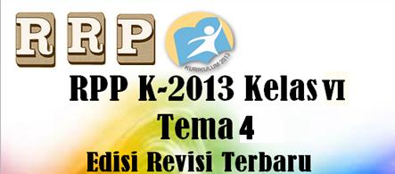 RPP K13 Revisi Terbaru Untuk Kelas 6 Tema 4 Komplit