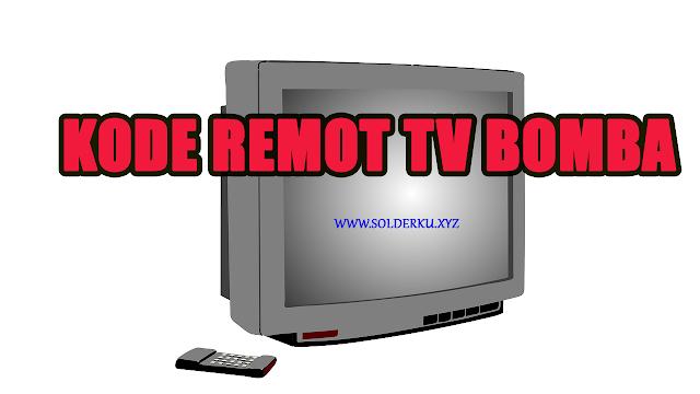 Kode Remot tv Bomba