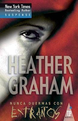 Heather Graham - Nunca duermas con extraños
