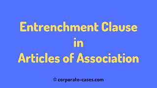 entrenchment of articles of association meaning