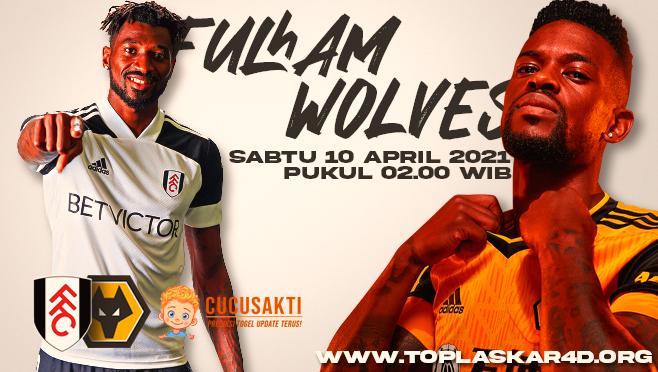 Prediksi Bola Fulham vs Wolves Sabtu 10 April 2021